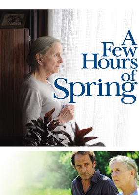 A Few Hours of Spring